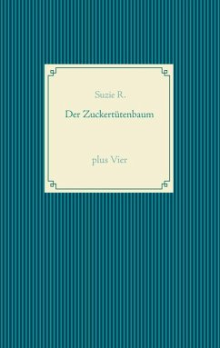 Der Zuckertütenbaum plus Vier (eBook, ePUB)