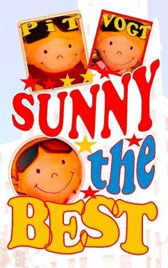 Sunny the Best (eBook, ePUB) - Vogt, Pit