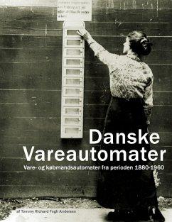 Danske Vareautomater (eBook, ePUB)
