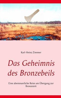 Das Geheimnis des Bronzebeils (eBook, ePUB)