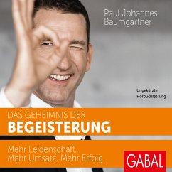 Das Geheimnis der Begeisterung (MP3-Download) - Baumgartner, Paul Johannes