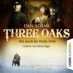 Three Oaks, Folge 1: Ritt durch die weiße Hölle (MP3-Download)