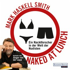 Naked at Lunch (MP3-Download) - Smith, Mark Haskell