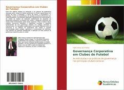 Governança Corporativa em Clubes de Futebol - de Freitas, Helio Viana