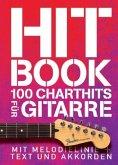 Hit Book - 100 Charthits für Gitarre