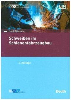 Normenhandbuch Schweißen im Schienenfahrzeugbau - Lüke, M.