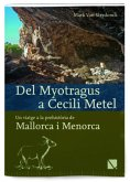 Del Myotragus a Cecili Metel