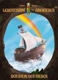 Der Stein der Riesen / Leuchtturm der Abenteuer Bd.5 (Hardcover)