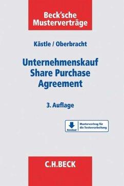 Unternehmenskauf - Share Purchase Agreement - Kästle, Florian; Oberbracht, Dirk