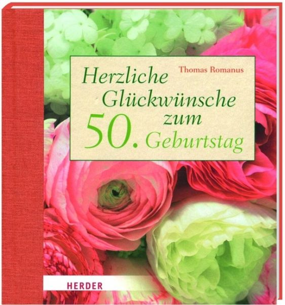 Herzliche Gluckwunsche Zum 50 Geburtstag Von Thomas Romanus
