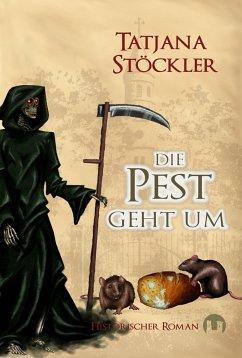 Die Pest geht um (eBook, ePUB)