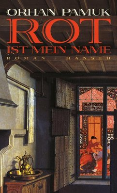 Rot ist mein Name (eBook, ePUB) - Pamuk, Orhan