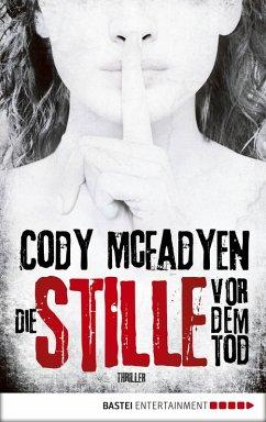 Die Stille vor dem Tod / Smoky Barrett Bd.5 (eBook, ePUB) - McFadyen, Cody