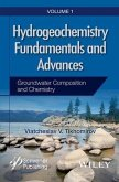 Hydrogeochemistry Fundamentals and Advances, Volume 1, Groundwater Composition and Chemistry (eBook, ePUB)