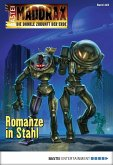 Romanze in Stahl / Maddrax Bd.423 (eBook, ePUB)