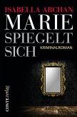 Marie spiegelt sich (eBook, ePUB)