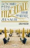 Der Sommer, in dem F. Scott Fitzgerald beinahe einen Kellner zersägte (eBook, ePUB)