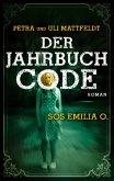 Der Jahrbuchcode - SOS EMILIA O. (eBook, ePUB)