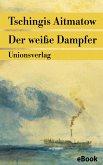 Der weiße Dampfer (eBook, ePUB)