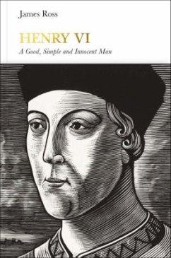 Henry VI (Penguin Monarchs) - Ross, James