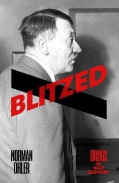Blitzed - Ohler, Norman