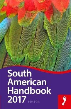Footprint South American Handbook 2017