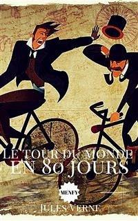Le tour du monde en 80 jours (eBook, ePUB) - Verne, Jules; VERNE, Jules; VERNE, Jules; VERNE, Jules; VERNE, Jules; Verne, Jules; Verne, Jules