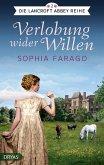Verlobung wider Willen / Lancroft Abbey Bd.2