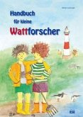 Handbuch für kleine Wattforscher