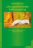 Lösungsorientiertes Selbstcoaching (eBook, PDF)