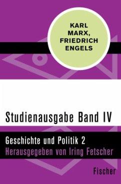 Geschichte und Politik 2 - Studienausgabe in 4 Bänden - Marx, Karl; Engels, Friedrich