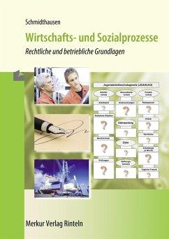 Wirtschafts- und Sozialprozesse - Schmidthausen, Michael