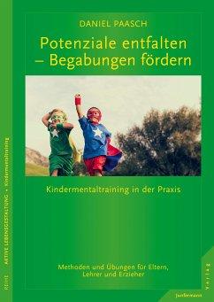 Potenziale entfalten - Begabungen fördern (eBook, PDF) - Paasch, Daniel