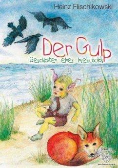 Der Gulp - Flischikowski, Heinz