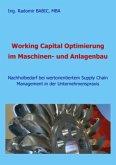 Working Capital Optimierung im Maschinen- und Anlagenbau