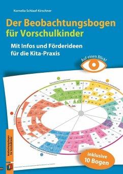 Auf einen Blick! - Der Beobachtungsbogen für Vorschulkinder - Schlaaf-Kirschner, Kornelia