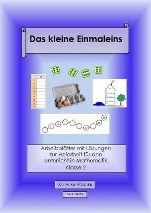 Das kleine Einmaleins. Arbeitsblätter. Klasse 2 von Anke Nitschke ...