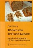 Backen von Brot und Gebäck aus allen 7 Getreidearten und Buchweizen mit dem Spezial-Backferment