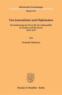 Von Journalisten und Diplomaten - Feldmann, Dominik