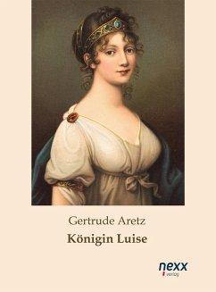 Königin Luise (eBook, ePUB) - Aretz, Gertrude