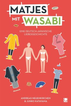 Matjes mit Wasabi (eBook, ePUB) - Neuenkirchen, Andreas; Katayama, Junko