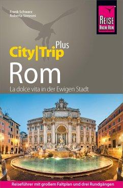 Reise Know-How Reiseführer Rom (CityTrip PLUS) (eBook, PDF) - Simeoni, Roberta; Schwarz, Frank