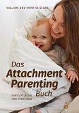Das Attachment Parenting Buch (eBook, ePUB)