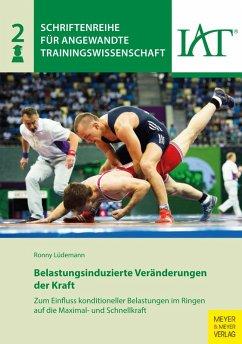 Belastungsinduzierte Veränderungen der Kraft (eBook, PDF) - Lüdemann, Ronny