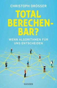 Total berechenbar? (eBook, ePUB) - Drösser, Christoph