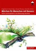 Märchen für Menschen mit Demenz (eBook, ePUB)