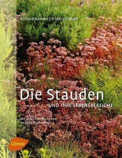 Die Stauden und ihre Lebensbereiche (eBook, PDF) - Hansen, Richard; Stahl, Friedrich; Duthweiler, Swantje