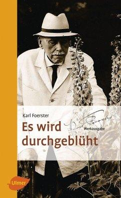 Es wird durchgeblüht (eBook, ePUB) - Foerster, Karl