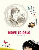 Move to Oslo (eBook, ePUB)