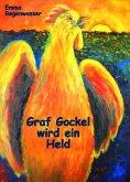 Graf Gockel wird ein Held (eBook, ePUB)